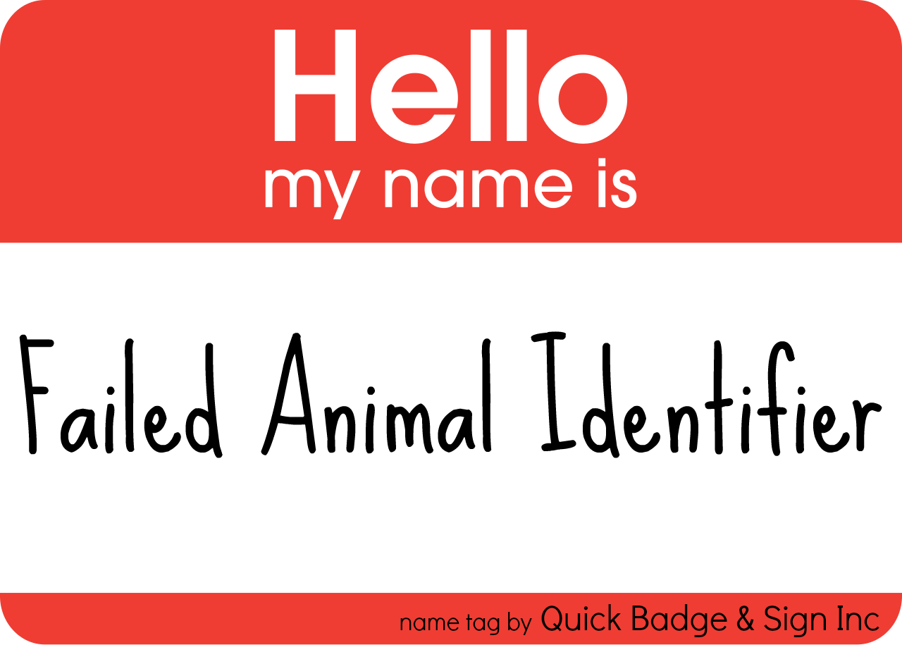 failed animal identifier