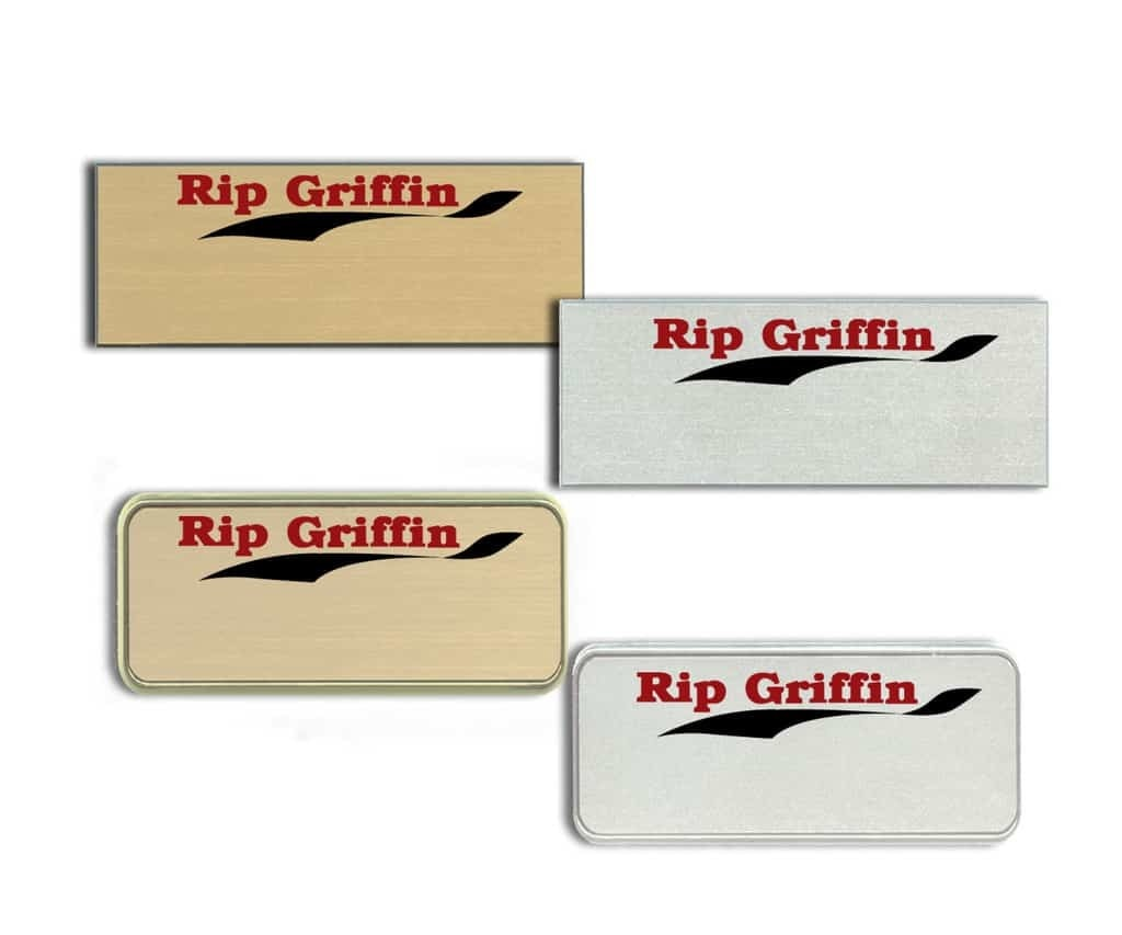 Rip Griffin Name Tags Badges