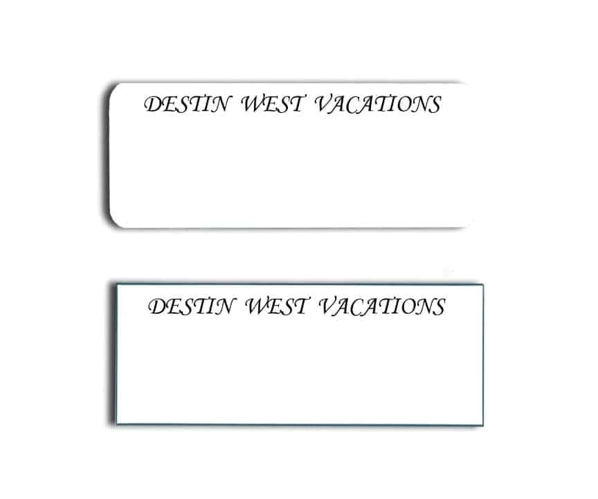 Destin West Vacations Name Tags Badges