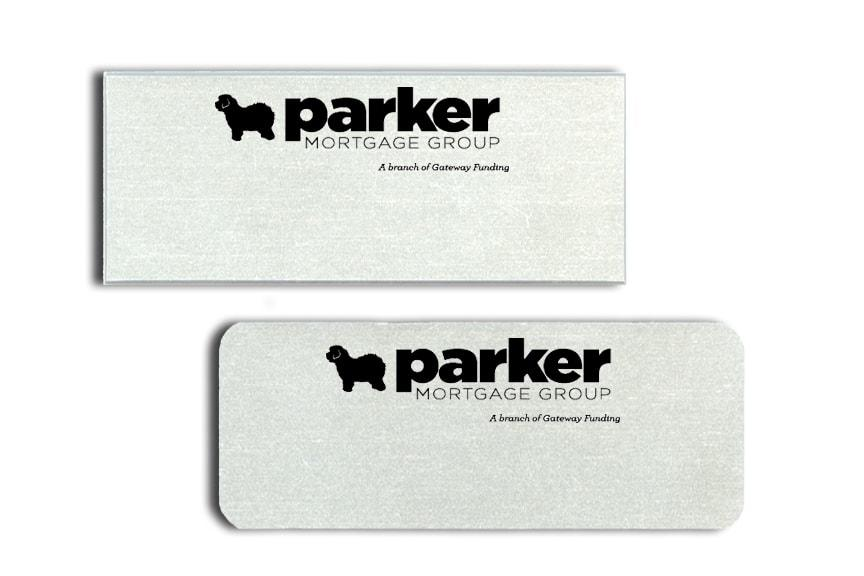 Parker Mortgage Group Name Badges Tags