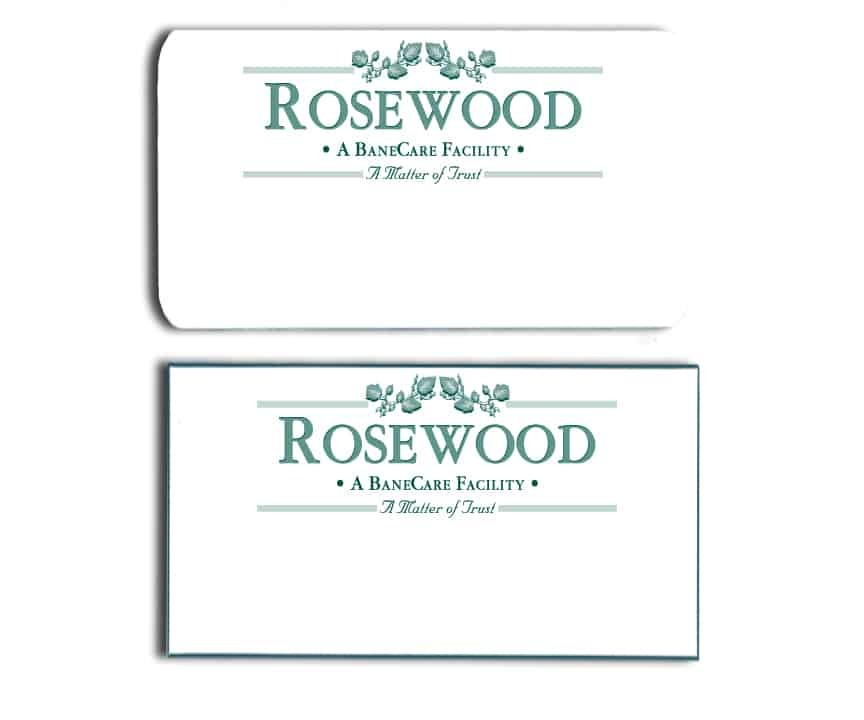 Rosewood Facility name badges