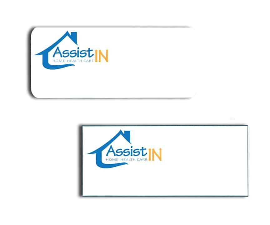 Assist In Home Health Care Name Badges