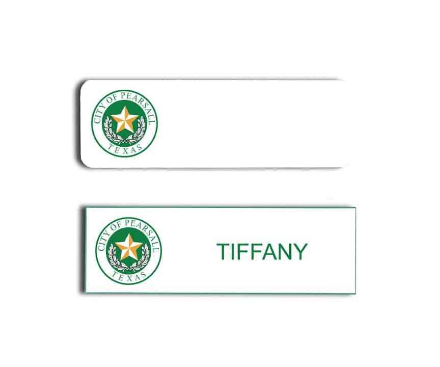 City of Pearsall Texas name badges