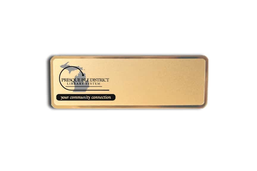 Presque Isle Library name badges