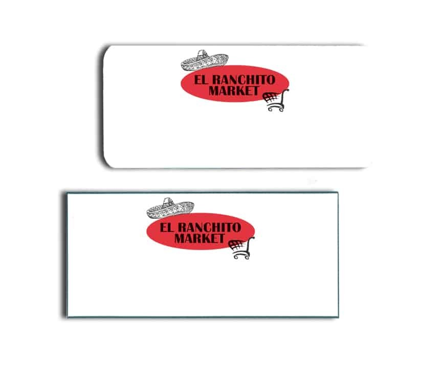 El Ranchito Market Name Badges